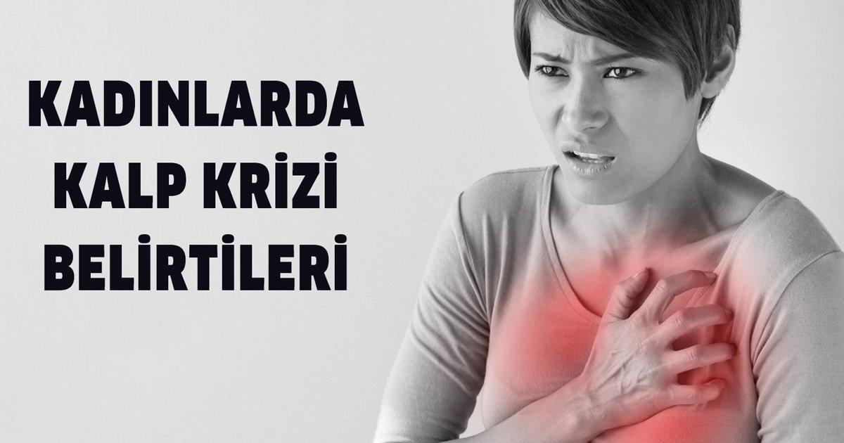 Kadınların Kalp Krizi Geçirdiği Nasıl Anlaşılır!
