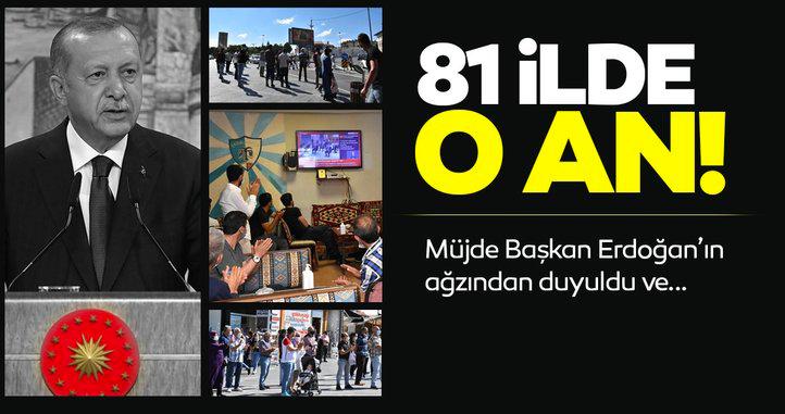 81 ilde hayat durdu; Başkan Erdoğan Türkiye'nin Kaderini Değiştiren Müjdeyi Verdi