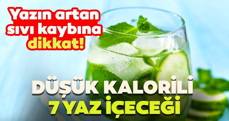 Yazın artan sıvı kaybına dikkat ! Düşük kalorili 7 yaz içeceği İçiniz Serinleyecek
